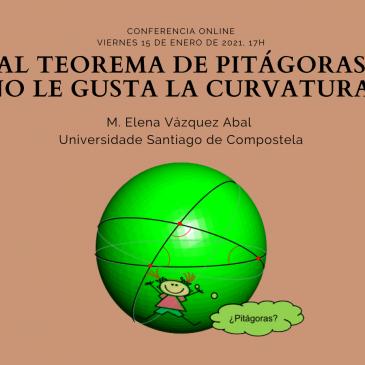 Conferencia online «Al Teorema de Pitágoras no le gusta la curvatura»