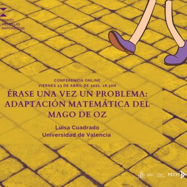 Conferencia online «Érase una vez un problema: adaptación matemática del Mago de Oz»