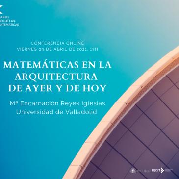 Conferencia online «Matemáticas en la Arquitectura de ayer y de hoy»